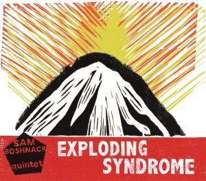 Sam Boshnack - Exploding Syndrome